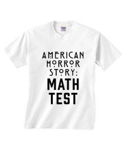 American Horror Story Math Test T-shirts