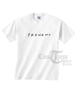 Frenemy Friends Logo T-shirts
