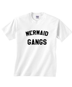 Mermaid Gang T-shirts