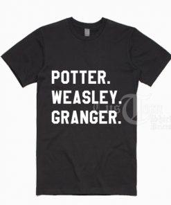 Potter Weasley Granger T-shirts
