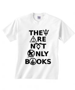 They Are Not Only Books T-shirts