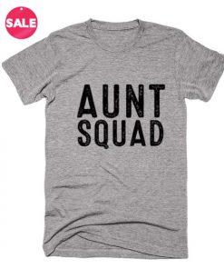 Aunt Squad T-shirts