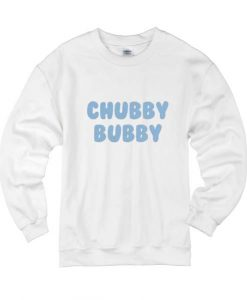 Chubby Bubby Sweater Cute Sweatshirt