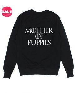 Mother Of Puppies Sweater Cute Sweatshirt