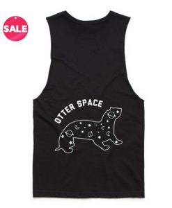 Otter Space Quote Tank Top