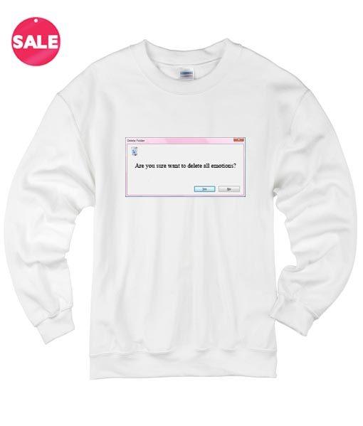 Delete All Emotion Custom Sweater