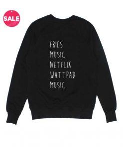 Fries Music Netflix Wattpad Music Custom Sweater