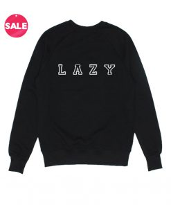 Lazy Funny Logo Custom Sweater
