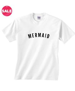 Customized Shirts Mermaid Simple Logo Funny Quote