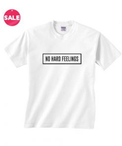 Customized Shirts No Hard Feelings Funny Quote