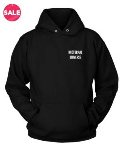 Nocturnal Universe Custom Hoodies Quote Hoodie