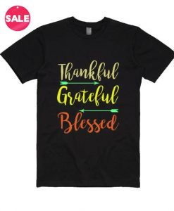 Customized Shirts Thankful Grateful Blessed