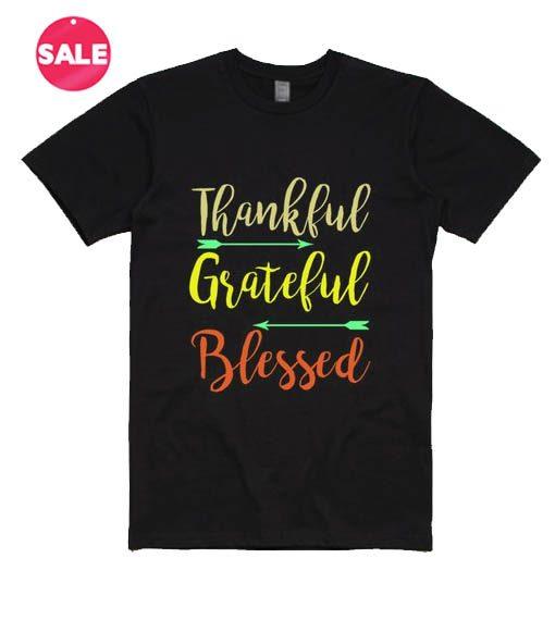 Customized Shirts Thankful Grateful Blessed