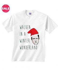 Customized Shirts Walken In A Winter Wonderland Funny Tees