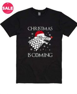 Christmas is Coming Custom Tees