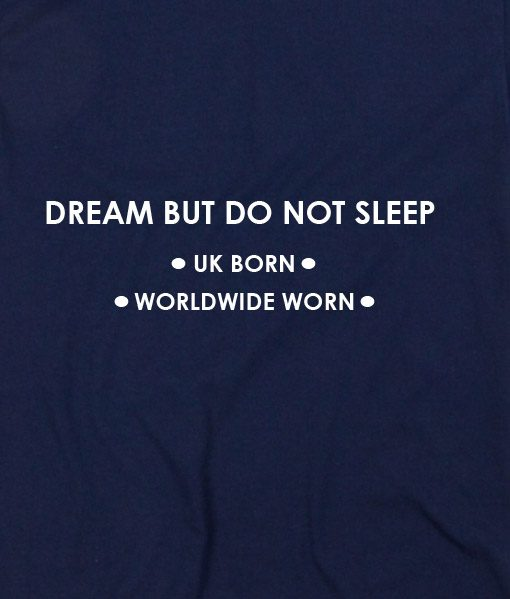 Navy Blue 7 510x599 Dream But Do Not Sleep Custom Hoodies Quote Hoodie