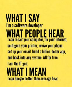 yellow 8 247x300 What I Say I'm Software Developer Custom Hoodies Quote