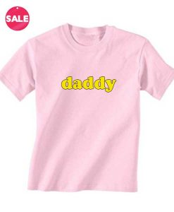 Daddy Funny Quote T-shirts