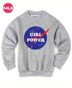 Girl Power Nasa Sweater Funny Sweatshirt