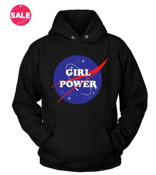 Girl Power Nasa Custom Hoodies Quote