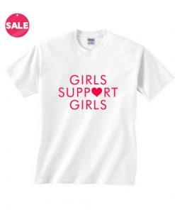 Girls Support Girls Love T-shirts