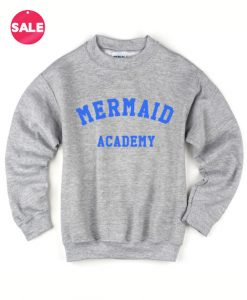 Mermaid Academy Sweater Funny Sweatshirt