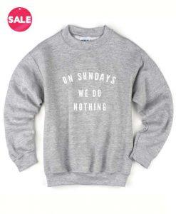 On Sundays We Do Nothing