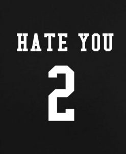 Black 4 247x300 Hate You 2 Tank Top