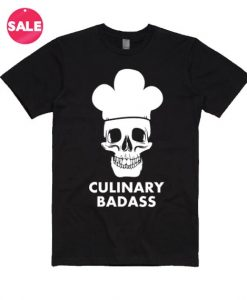 Culinary Badass T-Shirt