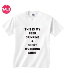 Beer And Sport Watching T-Shirt