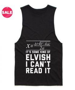 Elvish I Can't Read It Summer Tank top