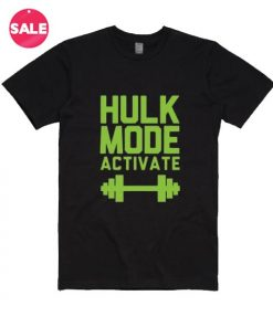 Hulk Mode Activated T-Shirt