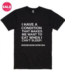 Insomnia Funny T-Shirt