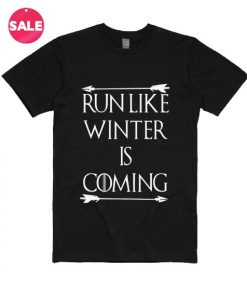 Run Like Winter Is Coming T-Shirt