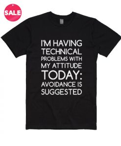 Technical Problems T-Shirt