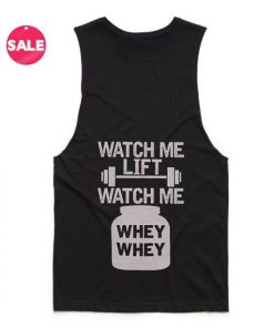 Watch Me Lift Watch Me Whey Whey Summer Tank top