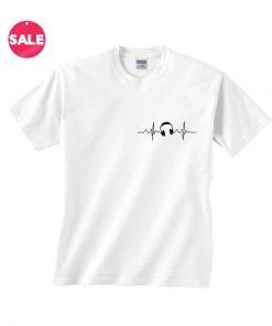 Headphone Pulse Inspirational T Shirt Quotes