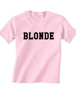 Blonde Quotes T Shirt