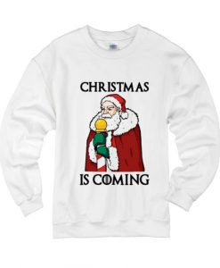 Christmas Is Coming Sweater