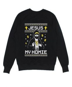 Jesus is My Homie Sweater