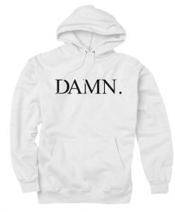 Kendrick Lamar Damn Custom Hoodies Quote