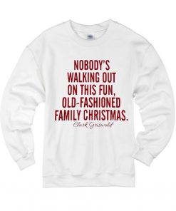 Nobody's Walking Out Of This Fun Old Fashioned Family Christmas Sweater