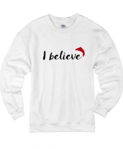 Santa Claus I Believe Sweater
