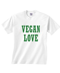 Vegan Love T Shirt