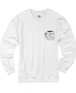 Coffee For Life Sweater