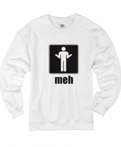 Meh Sweater