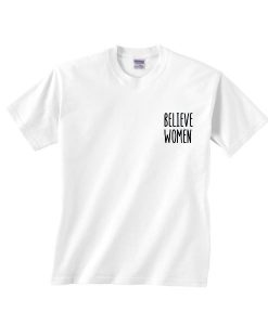 Believe Women T-Shirt
