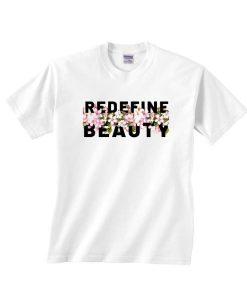 Redefine Beauty T-shirt