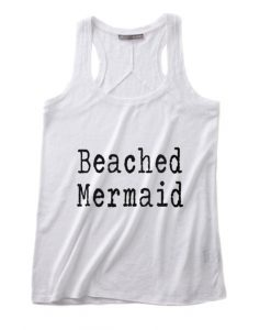 Beached Mermaid Tank top