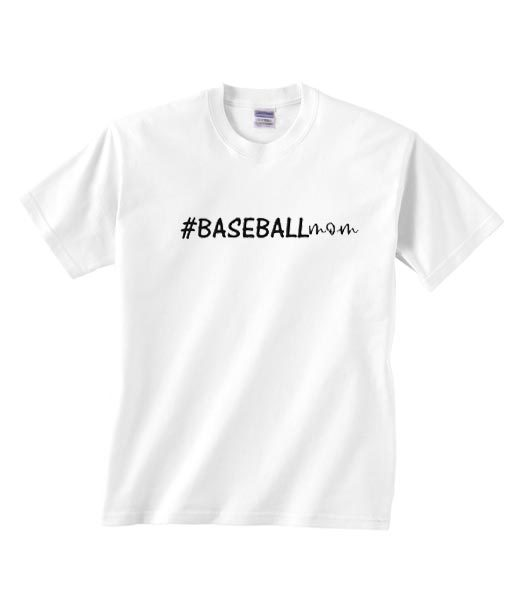 beb84c98 Hashtag Baseball Mom T-shirt - shirts with sayings for women